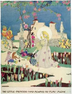 essie M. King ~ The Little Princess Had Always to Play Alone ~ from The Birthday of the Infanta by Oscar Wilde ~ via Art Passions Gallery ~ Fairytale Here ~ Thank you, Art Passions!