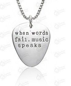 "Engraved Necklace Guitar Pick Pendant 'When Words Fail, Music Speaks"""