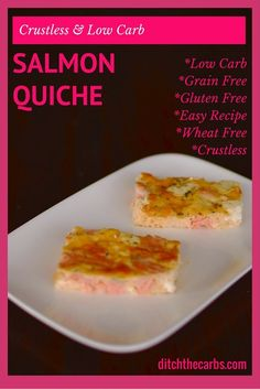 Crustless Salmon Quiche is grain free, gluten free, wheat free and low carb. With dill and cream cheese it is a beautiful dish for dinner, or cold for lunch the next day. It is low carb and a slice of deliciousness. | ditchthecarbs.com via @ditchthecarbs