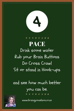 PACEDrink-some-waterRub-your-Brain-ButtonsDo-Cross-CrawlSit-or-stand-in-Hook-upsand-see-how-much-better-you-can-be..jpg (800×1200)