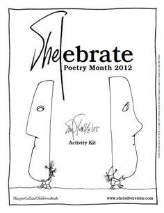Shel Silverstein Poetry Month 2012 Activity Kit [pdf] from http://www.shelsilverstein.com