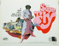 A dude with a plan to stick it to The Man!  1972 half sheet for Super Fly.