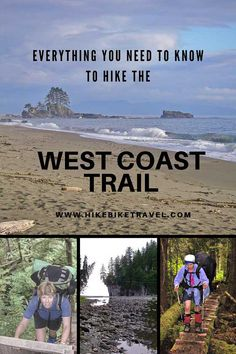 What You Need to Know to Hike the West Coast Trail - Hike Bike Travel - Everything You Need to Know to Hike the West Coast Trail including links to itineraries of various - Pacific Coast Trail, West Coast Trail, Pacific Northwest, Colorado Hiking, North Cascades, Canoe Trip, Backpacking Tips, Hiking Backpack, Vancouver Island