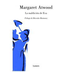 """""""En un cinismo característico de nuestros tiempos, si escribes una novela todo el mundo asume que los personajes son reales aunque ligeramente disfrazados; pero si escribes una autobiografía, todo el mundo asume que mientes para salvar el cuello. En parte es cierto, porque todo artista tiene, entre otras cosas, trucos de artista.""""La maldición de Eva. Margaret Atwood"""