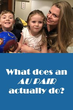 What does an Au Pair actually do?
