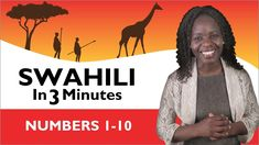 Learn Swahili - Swahili in Three Minutes - Kenyan Manners Teaching Kids, Kids Learning, Teaching Resources, Numbers 1 10, World Languages, Thinking Day, African Safari, World Cultures, Social Studies