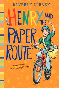 Henry and the Paper Route by Beverly Cleary - a new look!