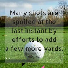 Find more Golf Quotes and Lessons when you click the link below -->