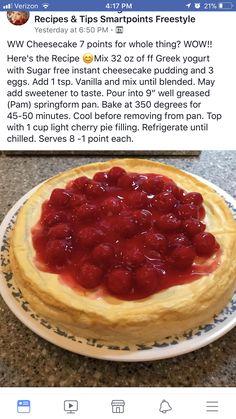 Cheesecake w/ lite cherry pie filling 8 servings - 1 point per serving Weight Watcher Desserts, Weight Watchers Snacks, Weight Watchers Cheesecake, Low Calorie Cheesecake, Ww Desserts, Sugar Free Desserts, Dessert Recipes, Healthy Desserts, Delicious Desserts