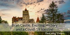 Bran Castle, Exciting History and a Covid-19 Vaccine Romania, Medieval, Castle, History, Travel, Historia, Viajes, Mid Century, Castles