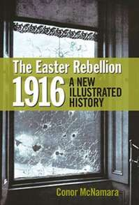 The Easter Rebellion 1916