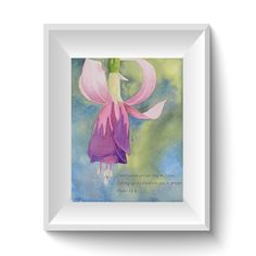 Faith art christian art verse art flower fuchsia