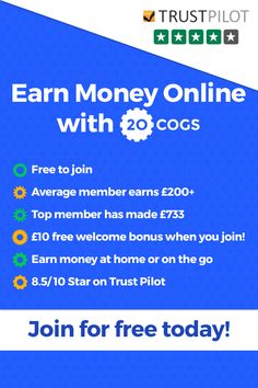 Would you like to earn extra money? Join over 250k people who are already making money from 20Cogs. Simply go to 20cogs.co.uk and learn how you can turn your spare time into spare cash with a few clicks of your mouse.