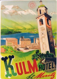 1925 The Kulm Hotel in St.Moritz owned by the Baddrutt Family, also owner of the Palace Hotel St.Moritz, Swiss vintage travel poster