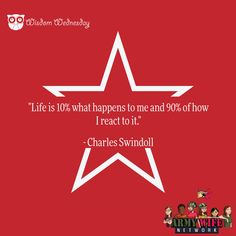 """""""Life is 10% what happens to me and 90% of how I react to it."""" -Charles Swindoll #wisdomwednesday"""