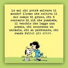 Collegamento permanente dell'immagine integrata Lucy Van Pelt, Snoopy Comics, Italian Quotes, Charlie Brown Peanuts, Charles Bukowski, Beautiful Words, Wise Words, Life Is Good, Family Guy