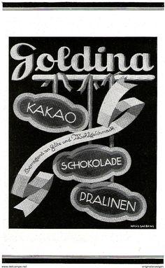Werbung - Original-Werbung/ Anzeige 1925 - GOLDINA SCHOKOLADE / KAKAO / PRALINEN - ca. 140 x 230 mm