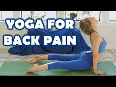 ▶ Yoga For Back Pain Relief & Flexibility, 20 Minute Beginners Class & Workout Stretch Routine - YouTube