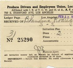 Blandina (Guerrero) Rodriguez belonged to the Produce Drivers and Employees Union, Local 630 of Los Angeles, California. The receipt shows that Rodriguez paid $3.50 in dues. Originally from Mexico, the Rodriguez family moved to Los Angeles, California around 1922 after many years in Arizona. Felipe and Blandina (Guerrero) Rodriguez Family Papers.
