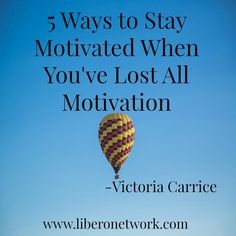 """5 Things to Do When You've Lost All Motivation"" http://www.liberonetwork.com/recovery/5-ways-stay-motivated/ #recovery #mentalhealth #motivation #depression"