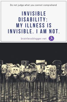 #InvisibleDisability- My illness is Invisible. I am not #InvisibleIllness #InvisibleDsiability AwarenessWeek #InvisibleDisabilityAwareness #Disability