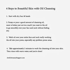 Love this: 4 Steps to Beautiful Skin with Oil Cleansing. It's the secret to luminous skin!
