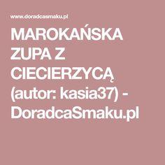 MAROKAŃSKA ZUPA Z CIECIERZYCĄ (autor: kasia37) - DoradcaSmaku.pl