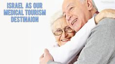 Medical Tourism in Israel - Affordable Medical Treatment and Surgery