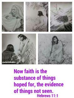 믿음은 바라는 것들의 실상이요  보지 못하는 것들의 증거니  히브리서11:1