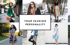 How to Know (and Shop For) Your Fashion Personality. There are four main fashion personalities—discover yours for a style confidence boost!