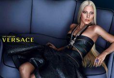 Laga Gaga is the face of the Versace Spring/Summer 2014 campaign. She channels Donatella Versace in the campaign. Donatella Versace, Devon Aoki, Daria Werbowy, Carolyn Murphy, Emily Didonato, Ellen Von Unwerth, Carla Bruni, Elizabeth Banks, Erin Wasson