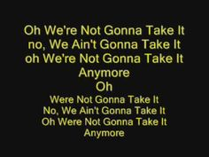Twisted Sister - We're Not Gonna Take It with lyrics - YouTube