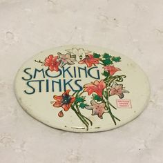 Vintage Smoking Stinks American Cancer Society Floral Pin Pinback Button | Collectibles, Pinbacks, Bobbles, Lunchboxes, Pinbacks | eBay!