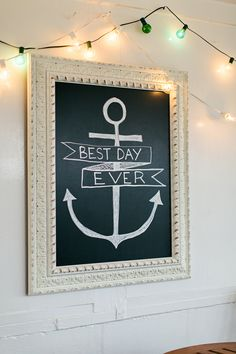 nautical anchor 'best day ever' sign / photo by brookeimages.com