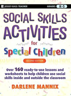 social skills activities for special needs children a good resource for the classroom