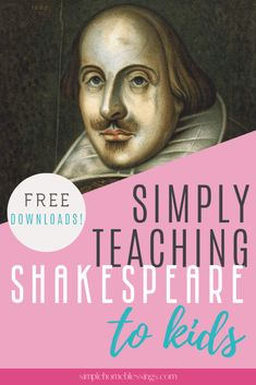 simple ideas for teaching Shakespeare to early elementary and elementary students with free cheat-sheet downloads