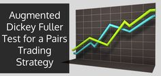 http://www.quantinsti.com/blog/augmented-dickey-fuller-adf-test-for-a-pairs-trading-strategy/