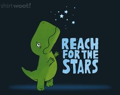 4260fd489 Eventually your arms get tired and you adjust your standards. Dinosaur Funny,  Dinosaur Quotes. Shirt.