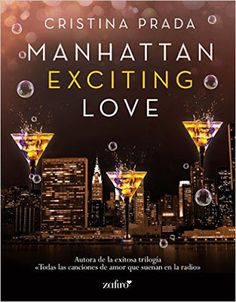 Manhattan Exciting Love (Er¨®tica no eBook: Cristina Prada I Love Books, Books To Read, My Books, Prada, Book Publishing Companies, Spirituality Books, Crazy Love, World Of Books, I Love Reading