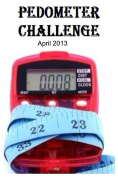 Join the APRIL PEDOMETER CHALLENGE - you can do this!