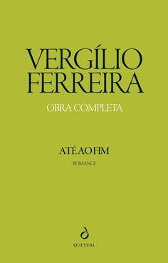 Até ao Fim - Vergílio Ferreira