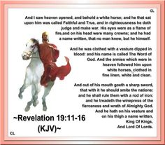 Resultado de imagen para and in righteousness he doth judge and make war Revelation 19 16, Abba Father, Christian Videos, Christian Quotes, King Jesus, Everlasting Life, How He Loves Us, Bible Verses, Biblical Quotes