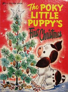 I loved the Poky Little Puppy! Here is a Christmas version.