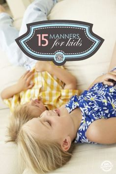 15 Manners Kids Should Know