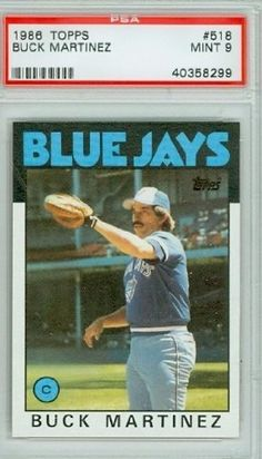 1986 Topps Baseball 518 Buck Martinez Blue Jays PSA 9 Mint by Topps. $7.00. This vintage card featuring Buck Martinez is # 518 from the 1986 Topps Baseball set