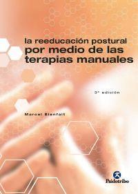 Bienfait M. La reeducación postural por medio de las terapias manuales. Barcelona: Paidotribo; 1995.