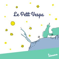 """Sometimes what is essential is visible to the eyes."" #vespa #LePetitPrince"