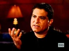 """Dr. Deepak Chopra - Recognizing the Power of Coincidence ~ Mind-body guru Dr. Deepak Chopra, has written a new book, """"The Spontaneous Fulfillment of Desire"""". According to Dr. Chopra, coincidences are not merely coincidental. Coincidences helped form the universe and when recognized, can help humans to achieve their personal destiny. (Originally aired February 2004)"""