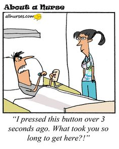 Anyone think the call button should be a privilege and not a right?! #allnurses #nurselife