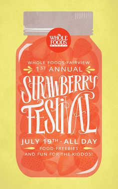 A poster I created for a fictional Whole Foods Market event. June 2013.